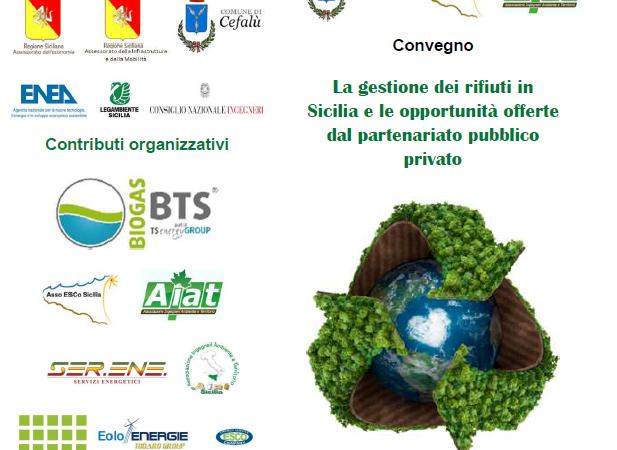 Venerdì 29 Giugno presso l'aula consiliare del comune di Cefalu' Aiat e Asso Esco Sicilia organizzano il convegno: <br/>La gestione dei rifiuti in Sicilia e le opportunità offerte dal partenariato pubblico privato 🗓 🗺